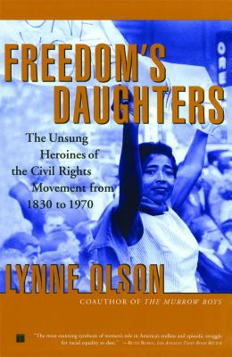 Freedom's Daughters By Olson, Lynne