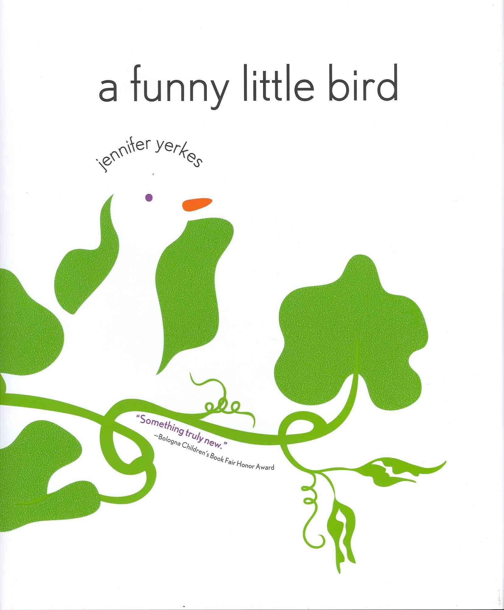A Funny Little Bird By Yerkes, Jennifer